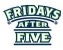 Fridays After Five